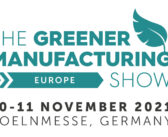 The Greener Manufacturing Show 2021 to take place this November in Cologne